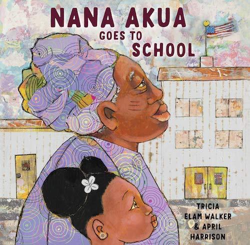 April Harrison - Nana Akua Goes to School