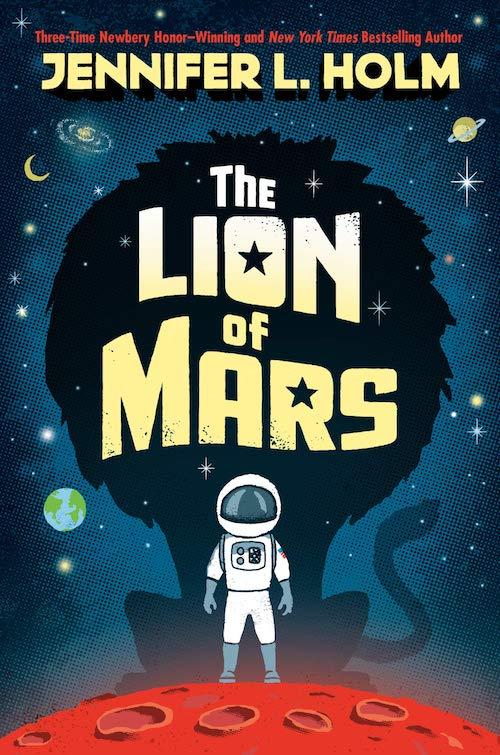 Jennifer L. Holm - the lion of mars